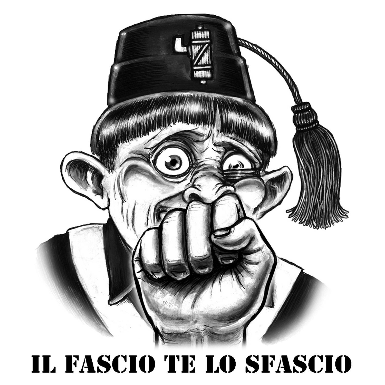 il fascio te lo sfascio #2 - graficanera - NO COPYRIGHT